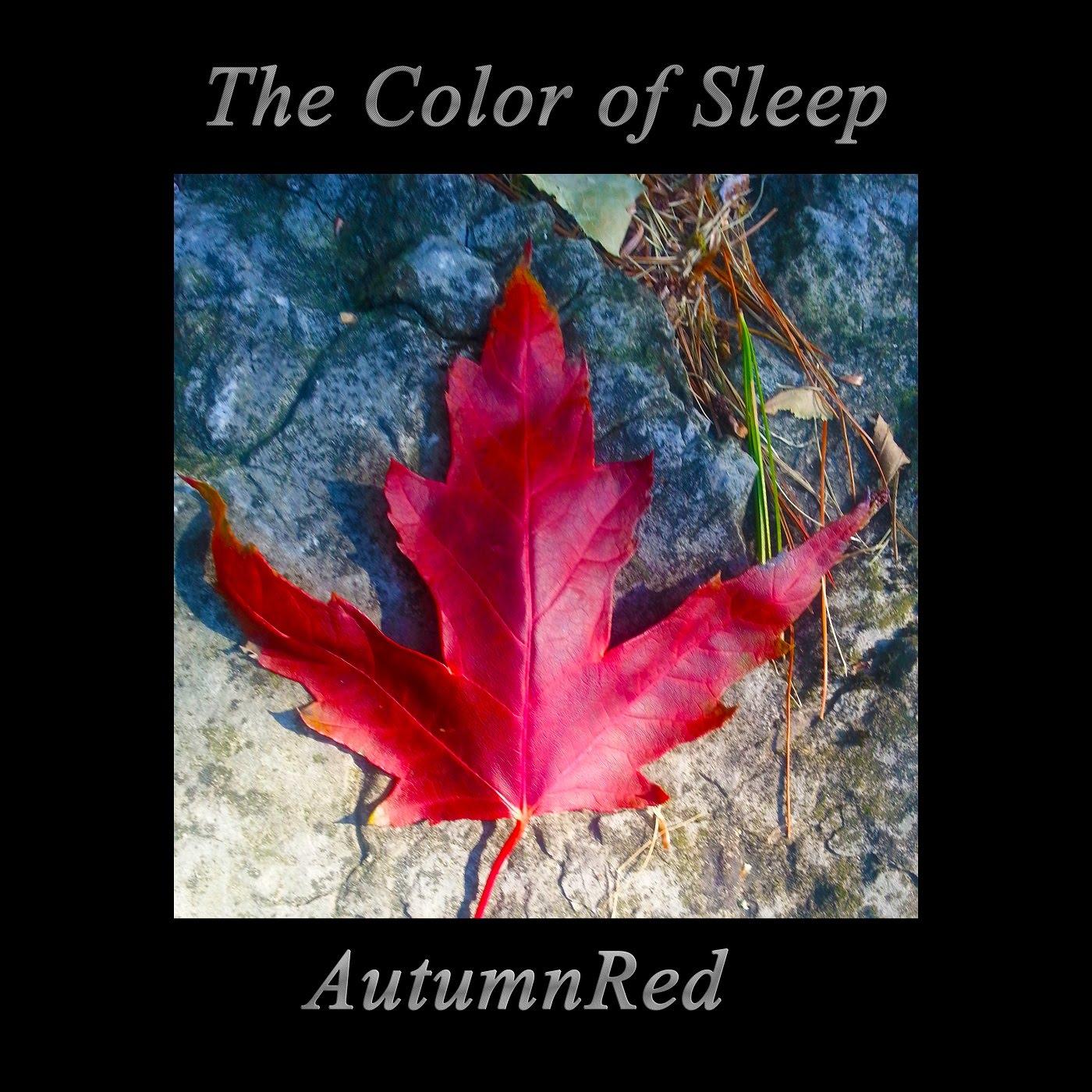 https://thecolorofsleep.bandcamp.com/album/autumnred