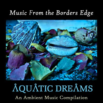 https://bordersedge.bandcamp.com/album/aquatic-dreams